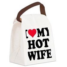 I love my hot wife Canvas Lunch Bag