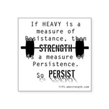 """Strength is Persistence Square Sticker 3"""" x 3"""""""
