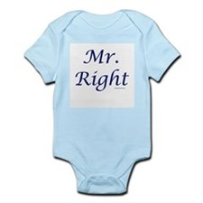 Mr right Infant Bodysuit