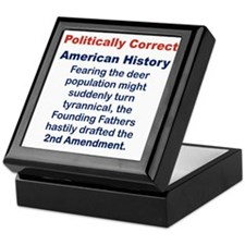POLITICALLY CORRECT AMERICAN HISTORY Keepsake Box