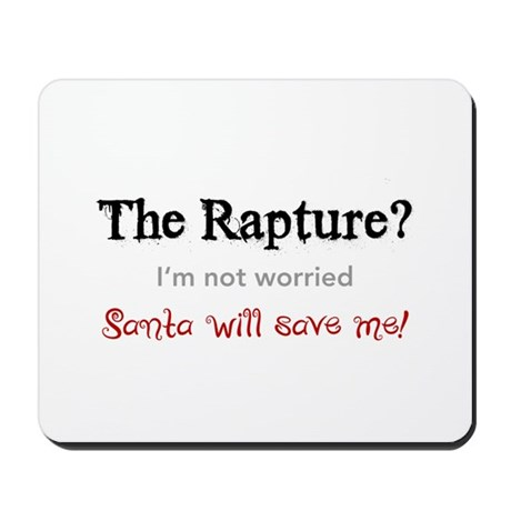 The Rapture vs. Santa Mousepad