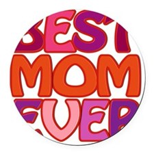 BEST MOM EVER  Round Car Magnet