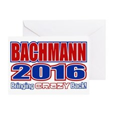 Bachmann President 2016 Crazy Back Greeting Card