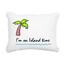 I'm on Island Time Rectangular Canvas Pillow