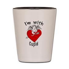Im with Cupid MUG Shot Glass