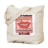 Dental Assistants Tote Bag
