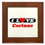 I Love Corinne Framed Tile