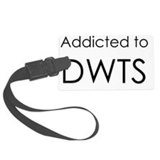 Addicted to DWTS Luggage Tag