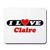 I Love Claire Mousepad