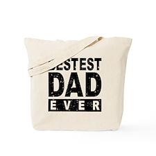 Bestest Dad Ever Tote Bag