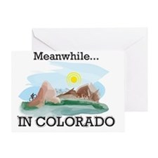 Meanwhile...in Colorado Greeting Card