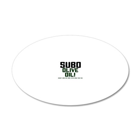 SUBO OLIVE OIL - XXX EXTRA V 20x12 Oval Wall Decal