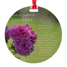 Love is Patient Roses Ornament