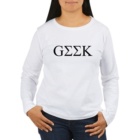 Geek in Greek Letters Womens Long Sleeve T-Shirt