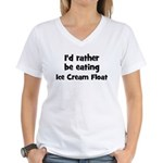 Rather be eating Ice Cream F Women's V-Neck T-Shi