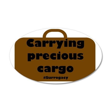 Carrying precious cargo surr 35x21 Oval Wall Decal