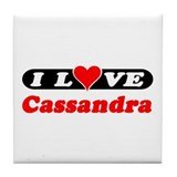 I Love Cassandra Tile Coaster