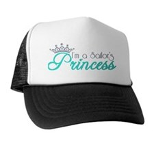 I'm a sailor's Princess!! Trucker Hat