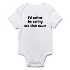 Rather be eating Red Chile S Infant Bodysuit