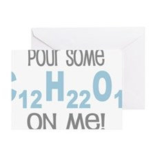 Pour Some Sugar Chemistry Geeky Greeting Card