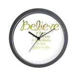 Believe in Everything Wall Clock