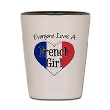 Everyone Loves French Girl Shot Glass