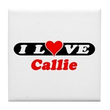 I Love Callie Tile Coaster