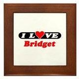 I Love Bridget Framed Tile