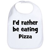 Rather be eating Pizza Bib