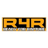 Ready For Rapture Bumper Bumper Sticker