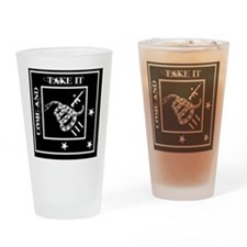 Come and Take It - Black Diamond Drinking Glass
