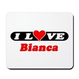 I Love Bianca Mousepad