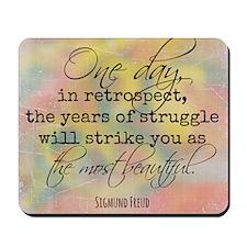 Struggle Quote Mousepad