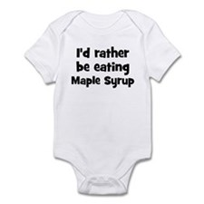 Rather be eating Maple Syrup Onesie