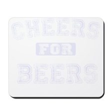 Cheers for Beers Mousepad
