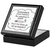 REASONS TO QUIT UP IN SMOKE Keepsake Box