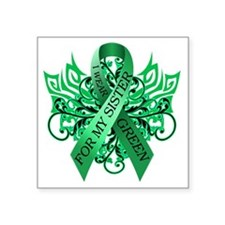 "I Wear Green for my Sister Square Sticker 3"" x 3"""