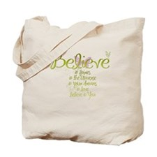 Believe in Everything Tote Bag