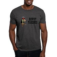 Howdy Pardner T-Shirt