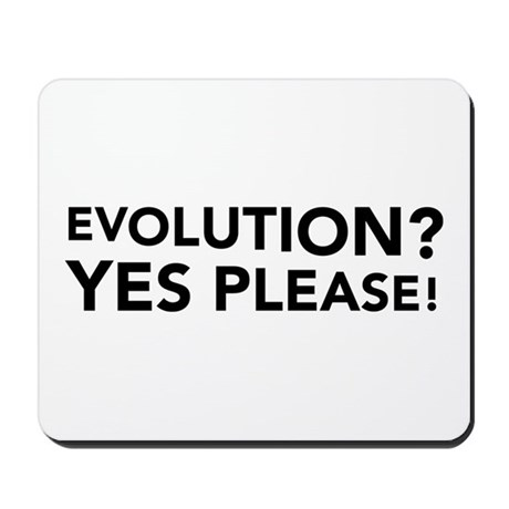 Evolution? Yes Please! Mousepad