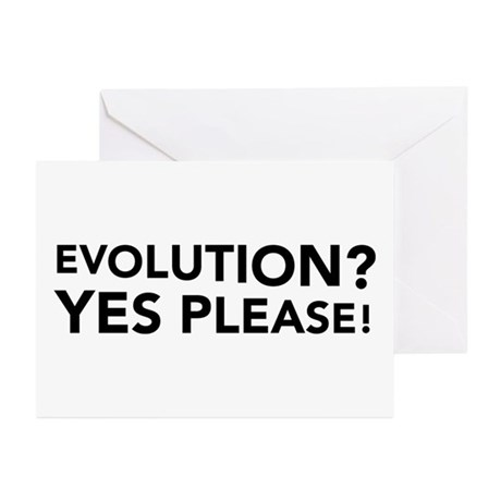 Evolution? Yes Please! Greeting Cards (Package of