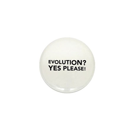 Evolution? Yes Please! Mini Button (100 pack)