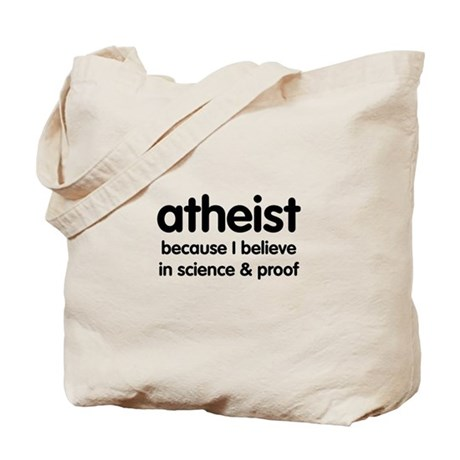 Atheist - Science & Proof Tote Bag