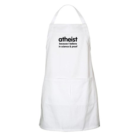 Atheist - Science & Proof BBQ Apron