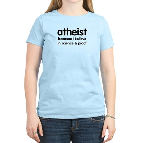 Atheist - Science & Proof Women's Light T-Shirt