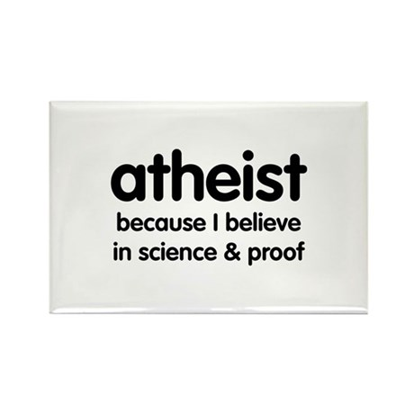 Atheist - Science & Proof Rectangle Magnet