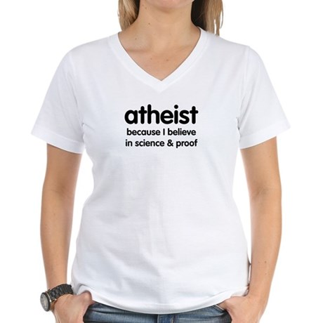 Atheist - Science & Proof Women's V-Neck T-Shirt