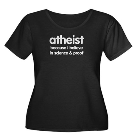 Atheist - Science & Proof Women's Plus Size Scoop