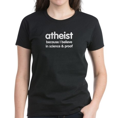 Atheist - Science & Proof Women's Dark T-Shirt