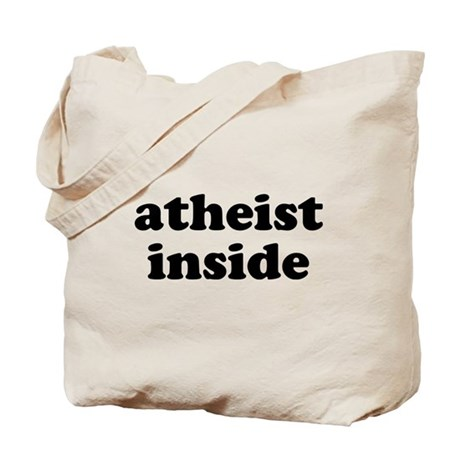 Atheist Inside Tote Bag